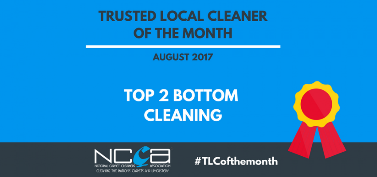 Trusted Local Cleaner for August - Top2Bottom Cleaning