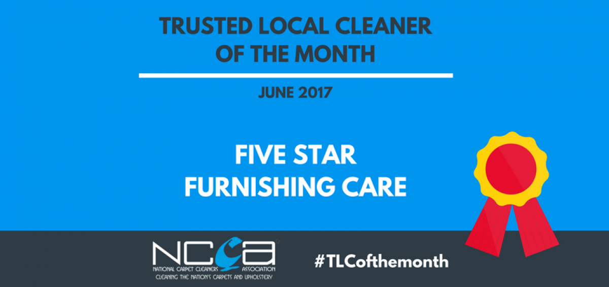 Trusted Local Cleaner for June - Five Star Furnishing Care